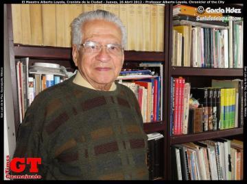 Professor Alberto Loyola, Chronicler of the City